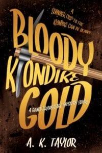 Bloody Klondike Gold